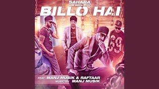 Billo Hai (feat. Manj Musik & Raftaar)