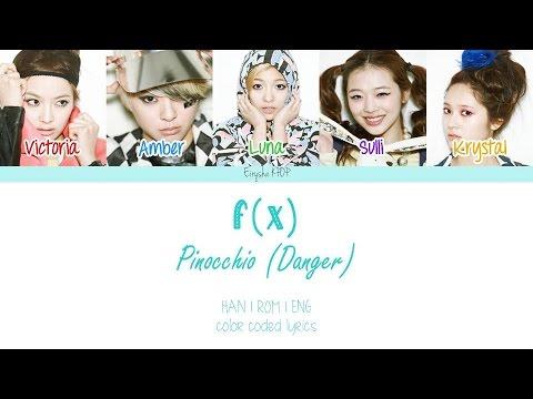 f(x) (에프엑스) - Pinocchio (Danger) (피노키오(Danger)) (Han | Rom | Eng Color Coded Lyrics)