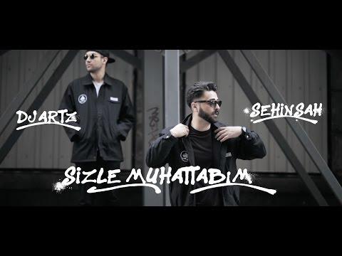 DJ Artz - Sizle Muhatabım (feat. Şehinşah) (Official Video)