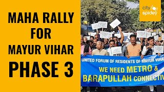 Massive but peaceful rally in support of Mayur Vihar phase 3