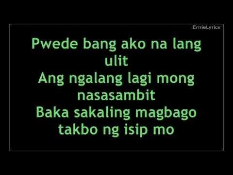 Puwede bang ako na lang ulit - Bugoy Drilon Lyrics