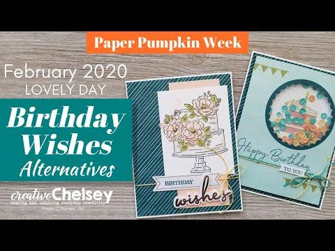 Paper Pumpkin February 2020 Alternatives - Lovely Day   Birthday Handmade Cards   Stampin Up