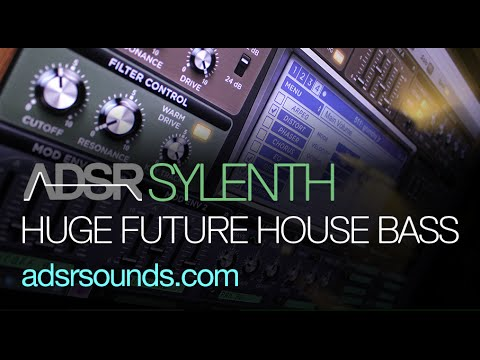 Huge Future House Bass - Sylenth Tutorial