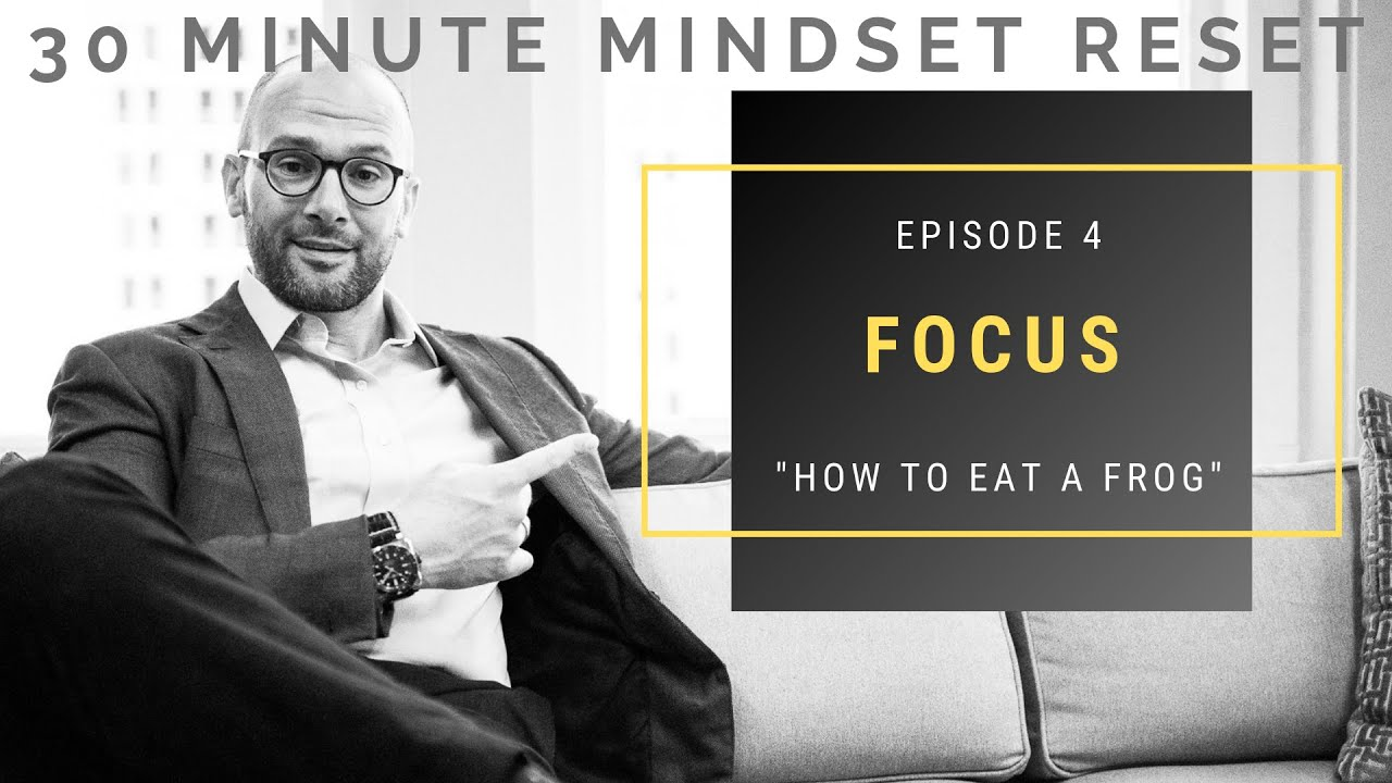 EPISODE 4: FOCUS - Gregory Offner Jr - 30 Minute Mindset Reset