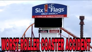 WORST ACCIDENT AT SIX FLAGS GREAT AMERICA?!
