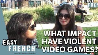 Easy French 7 - Quel impact ont les jeux vidéo violents?