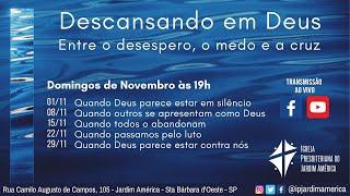 Descansando em Deus [29/11/2020]