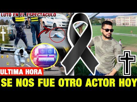 ➕¡ ULTIMA HORA ! HACE UNAS HORAS ! Luto Farándula ! Descanse en Paz Noticias de Hoy! LUTO HOY