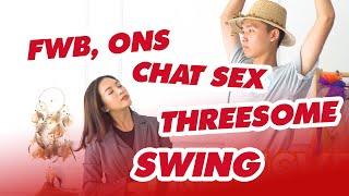 FWB, ONS, CHAT SEX, THREESOME, SWING? Sở thích tình dục đặc biệt |18+| Sex Edu #16 ♡ Hana Giang Anh