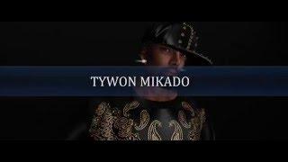 TYWON MIKADO'S SL SHE GOTTA BOOTY