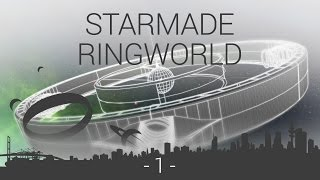 Starmade Ringworld together with MysticalMoonMan - EP1- Beginning