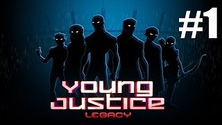 Young Justice Legacy Walkthrough Part 1 Gameplay Lets Play