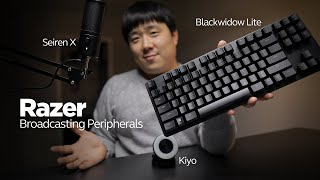 Razer Broadcasting Peripherals - Seiren X, Kiyo, and BlackWidow Lite