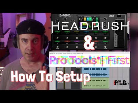 Setup the HeadRush Pedalboard as an Audio Interface with Pro Tools First by ThePedalGuy