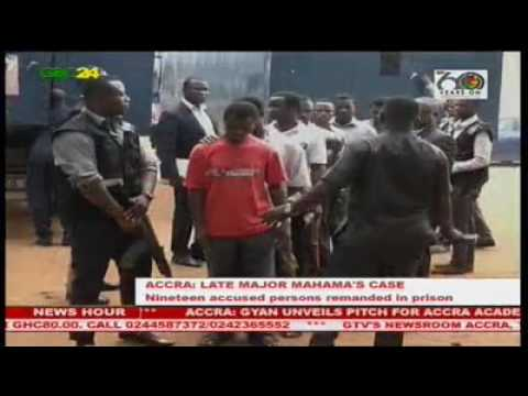 Major Mahama 'killers' remanded in prison custody