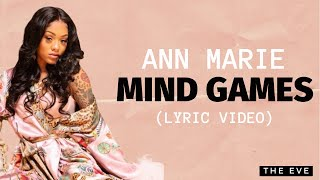 Ann Marie - Mind Games (Lyric Videos)