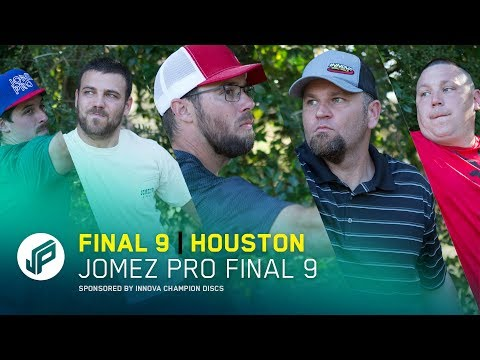 Jomez Pro Final 9 | Houston, TX