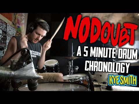 No Doubt: A 5 Minute Drum Chronology - Kye Smith [4K]