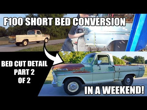 F100 Long Bed to Short Bed Weekend DIY Part 2