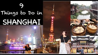 Gambar cover 9 Things To Do in Shanghai within 2 Days + AirBnB Apartment | Travel Vlog