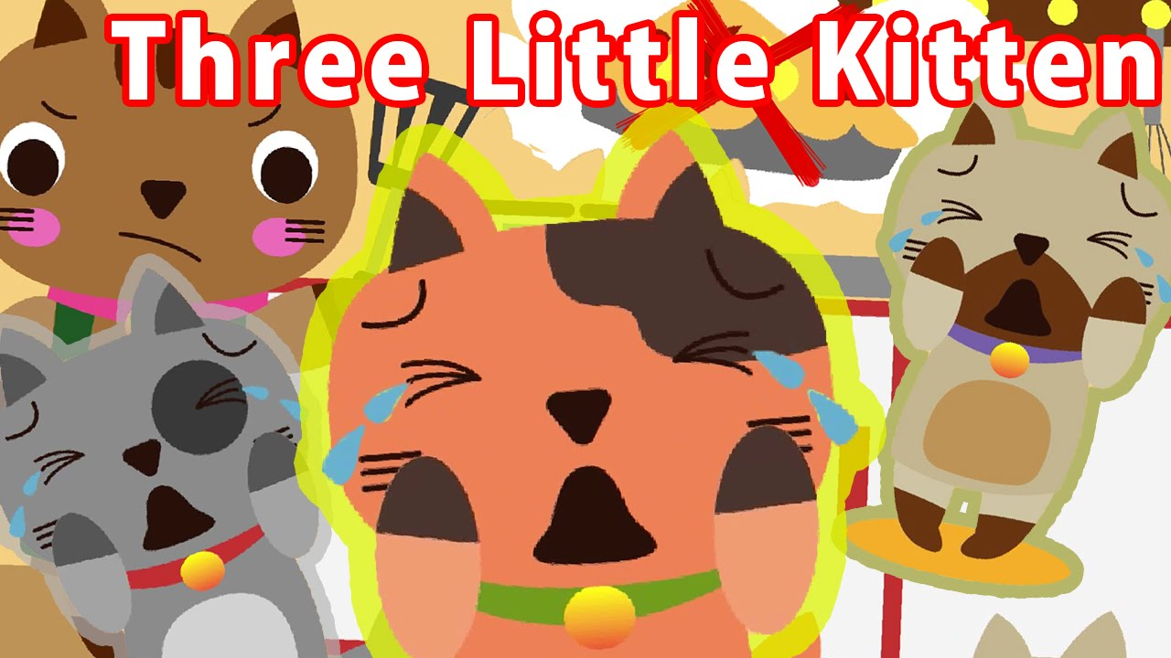 Three Little Kittens Children Nursery Rhyme Kids Songs Baby Puff Puff Youtube