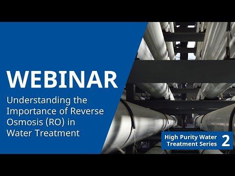 HPWT Mini Series Webinar #2 Understanding the Importance of RO in Water Treatment 20150812 1800 1