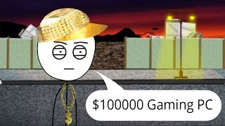 When rich gamer visits poor gamer