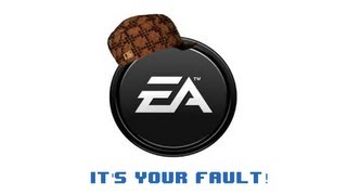 The Real Reason EA Sucks