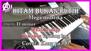 Download lagu HITAM BUKAN PUTIH - Mega mustika - Karaoke Dangdut Korg Pa300