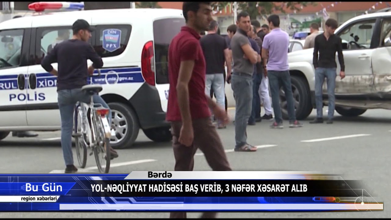 09 08 2019 Berde qeza by Dünya TV Xəbər