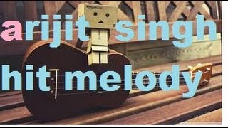 Arjjit Singh Melody/Mashup On Open Chords for absolute beginners - bollywood hindi mashup