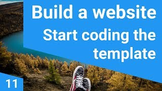 Build a responsive website tutorial 11 - Coding starts here