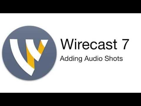 Wirecast Tutorial - Adding Audio Shots