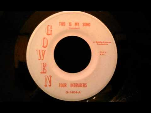 Four Intruders - This Is My Song - Rare Early 60's Philadelphia Doo Wop Ballad