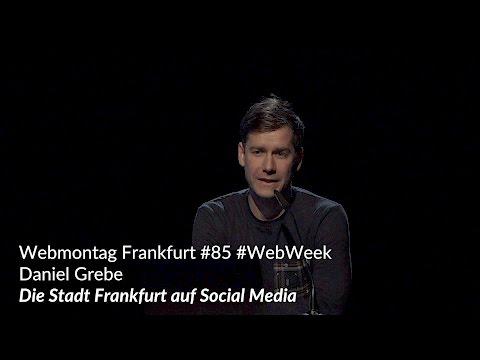 #wmfra 85: Daniel Grebe - Die Stadt Frankfurt auf Social Media