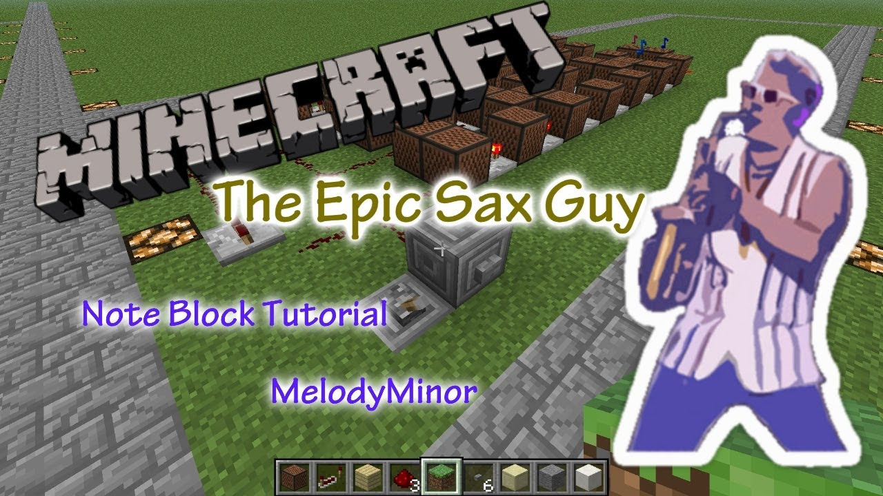 Epic Sax Guy | Minecraft Note Block Song & Tutorial | PC, XBOX, PS3 | [Requested]