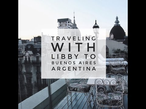 Traveling With Libby To Argentina, Buenos Aires