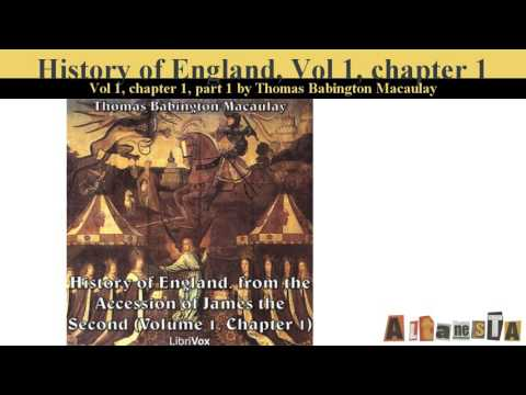 The History of England, from the Accession of James II - (Volume 1, Chapter 01)