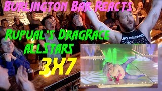 RuPaul's Drag Race All Stars 3x7 REACTION at BURLINGTON BAR