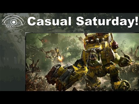 Casual Saturday - Dawn of War III Beta