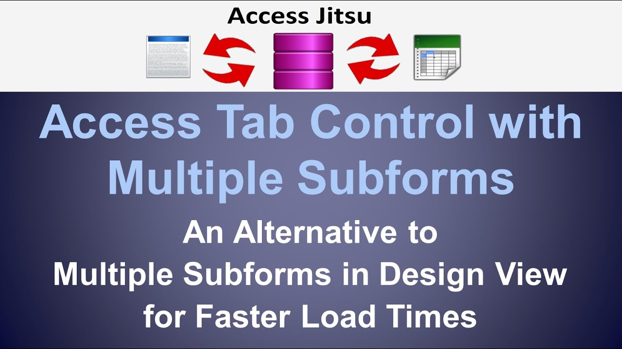 MS Access Tab Control with Multiple Subforms
