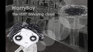 WorryBoy and the annoying cloud - updated version