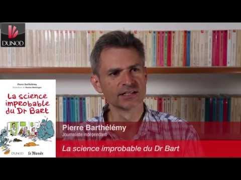 Pierre Barthélémy présente ses chroniques de science improbable