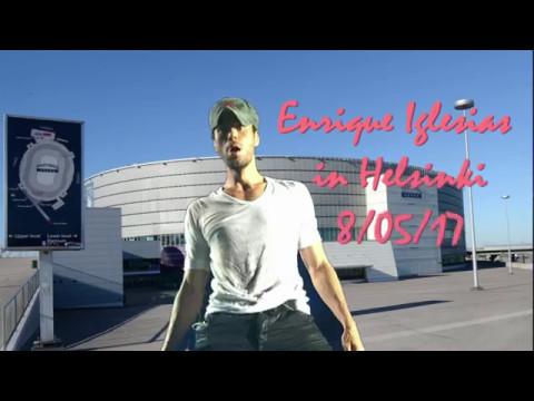 Enrique Iglesias 's concert in Helsinki 8. 05. 17