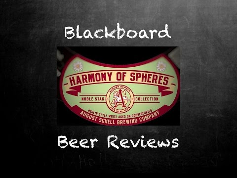 Beer Review #432: August Schell's Brewing Company: Harmony of Spheres!