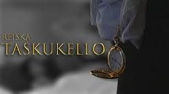 Reiska - Taskukello (musiikkivideo)