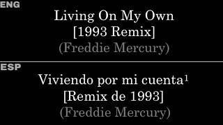 Living On My Own [1993 Remix] (Freddie Mercury) — Lyrics/Letra en Español e Inglés