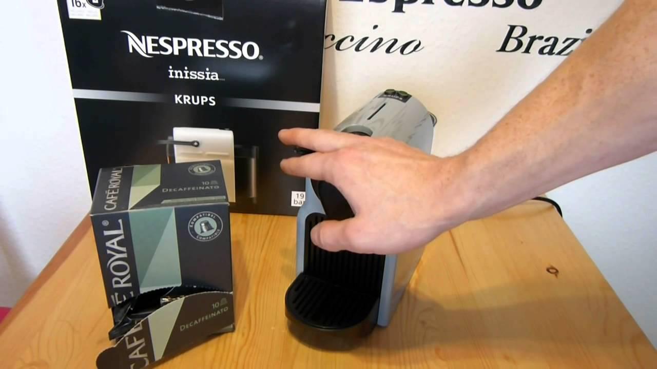 caf royal kaffeekapsel in nespresso inissia maschine youtube. Black Bedroom Furniture Sets. Home Design Ideas