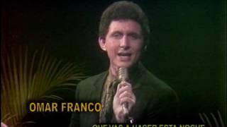 OMAR FRANCO - Qué vas a hacer esta noche - Balada romantica