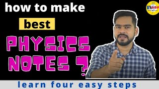 how to make best physics notes ? || 4 easy steps to make best notes